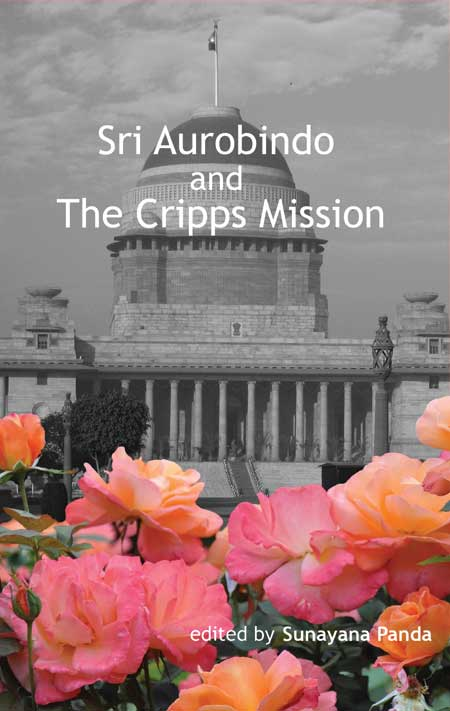 Sri Aurobindo and The Cripps Proposal